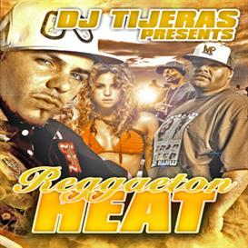 mp3 mixtape: reggaeton heat by dj tijeras