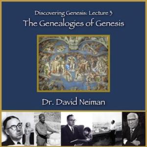 discovering genesis 3: the genealogies of genesis