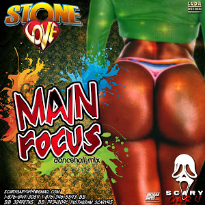 Stone Love - Main Focus Dancehall Mix