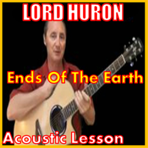 learn to play ends of the earth by lord huron