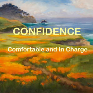 confidence: comfortable and in charge
