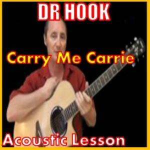 Learn to play Carry Me Carrie by Dr Hook | Movies and Videos | Educational
