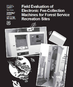 field evaluation of electronic fee-collection machines for forest service recreation al sites