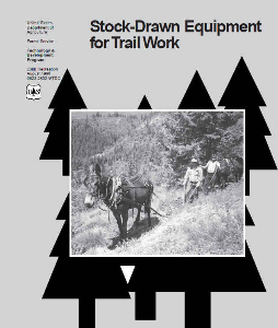 stock-drawn equipment for trail work