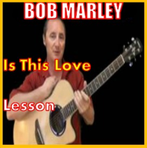 learn to play is this love by bob marley