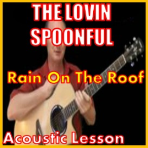 Learn to play Rain On The Roof by The Lovin Spoonful | Movies and Videos | Educational