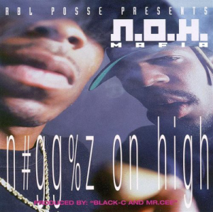 N.O.H. MAFIA N#gg%z On High (1996) (THE RIGHT WAY PRODUCTIONS) (15 TRACKS) 320 Kbps MP3 ALBUM | Music | Rap and Hip-Hop