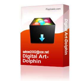 Digital Art-Dolphin | Other Files | Photography and Images