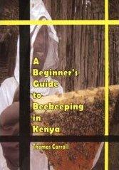 A Beginners Guide to Beekeeping in Kenya | eBooks | Outdoors and Nature