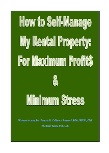 how to self-manage my rental property:  for maximum profits and minimum stress