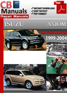 Isuzu Axiom 1999-2004 Service Repair Manual | eBooks | Automotive