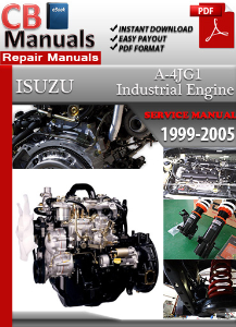 Isuzu Industrial Diesel Engine A-4JG1 1999-2005 Service Repair Manual | eBooks | Automotive