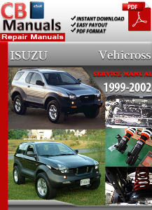 Isuzu Vehicross 1999-2002 Service Repair Manual | eBooks | Automotive