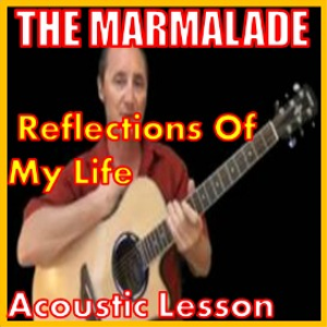 Learn to play Reflections Of My Life by The Marmalade | Movies and Videos | Educational