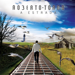 roberto torao - a estrada (deluxe download edition)