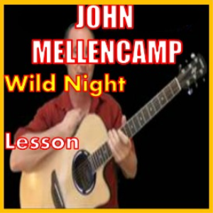 learn to play wild night by john mellencamp