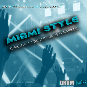 Miami Style Drum Loops | Music | Soundbanks