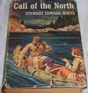 call of the north by stewart edward white