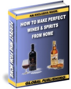 how to make wine & spirits from home