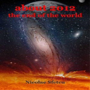 About 2012, The End of the World | eBooks | Religion and Spirituality