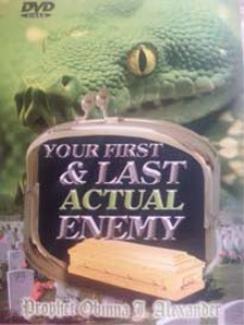 your first and last actual enemy