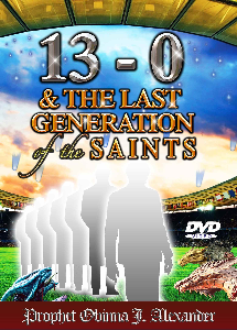 13 - 0 and the last generation of the saints