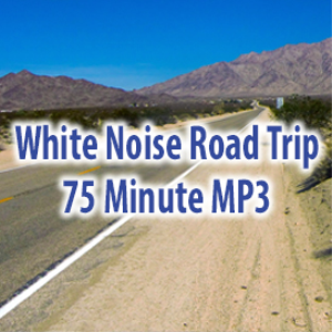White Noise Road Trip (75 Minutes) | Music | Ambient