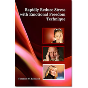 rapidly reduce stress with emotional freedom technique, e-book and video set