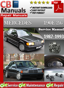 Mercedes 190 E 2.6 1987-1993 Service Repair Manual | eBooks | Automotive