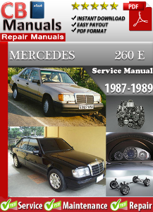 Mercedes 260E 1987-1989 Service Repair Manual | eBooks | Automotive