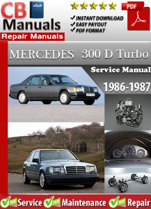 Mercedes 300D Turbo 1986-1987 Service Repair Manual | eBooks | Automotive