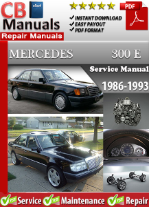 Mercedes 300E 1986-1993 Service Repair Manual | eBooks | Automotive