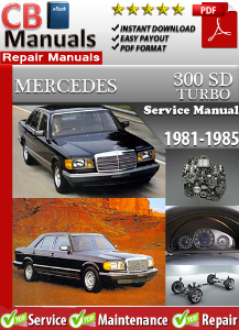 Mercedes 300SD Turbo 1981-1985 Service Repair Manual | eBooks | Automotive