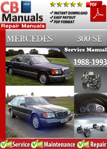 Mercedes 300SE 1988-1993 Service Repair Manual | eBooks | Automotive