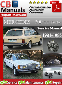 Mercedes 300TD Turbo 1981-1985 Service Repair Manual | eBooks | Automotive