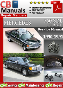 Mercedes 350SDL Turbo 1990-1991 Service Repair Manual | eBooks | Automotive