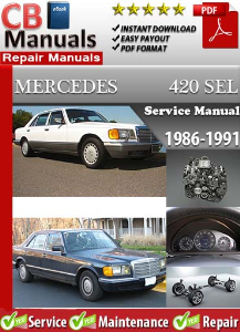 Mercedes 420SEL 1986-1991 Service Repair Manual | eBooks | Automotive