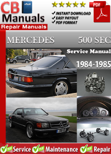 Mercedes 500SEC 1984-1985 Service Repair Manual | eBooks | Automotive