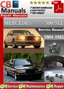 Mercedes 500SEL 1984-1985 Service Repair Manual | eBooks | Automotive