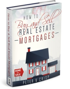 how to make money buying & selling real estate mortgages