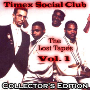 TAPES - Timex Social Club: The Lost Tapes Vol. 1 | Music | R & B