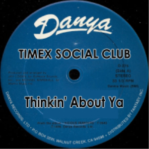 thinkin about ya - mixes - timex social club