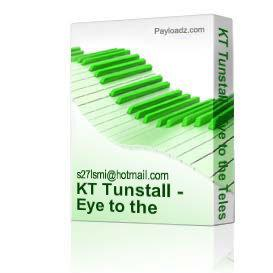 kt tunstall - eye to the telescope