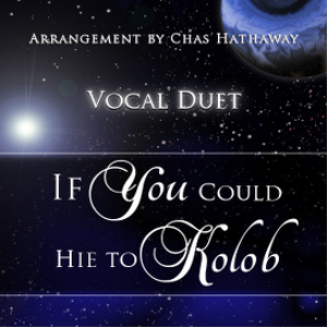 MP3 Duet If You Could Hie to Kolob | Music | Gospel and Spiritual