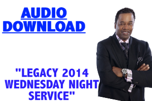 Legacy 2014 Wed Night | Audio Books | Religion and Spirituality