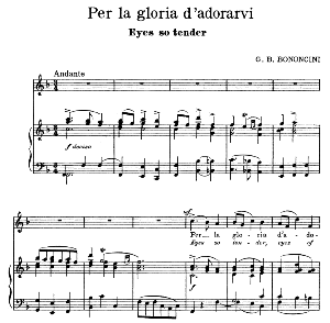 Per la gloria d'adorarvi, Medium Voice in F Major, G.B. Bononcini. For Soprano, Mezzo, Baritone. Song Classics, Edited by Horatio Parker. J. Church Publ. (1912) | eBooks | Sheet Music