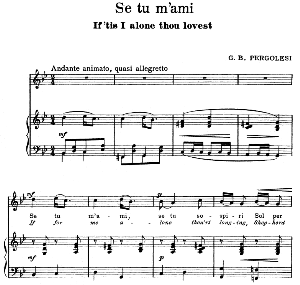 Se tu m'ami, High Voice in G minor, G. B.Pergolesi. For Soprano, Tenor. Song Classics, Edited by Horatio Parker. J. Church Publ. (1912) | eBooks | Sheet Music