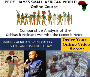 prof. james small online class: comparative analysis of the orishas & haitian lwas w/kemetic neteru