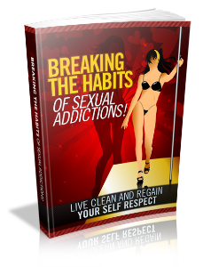 Breaking The Habit Of Sexual Addiction | eBooks | Self Help