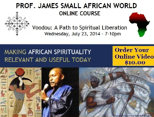 prof james small online course: voodou: a path to spiritual liberation